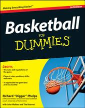 Basketball For Dummies: Edition 3