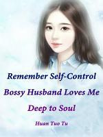 Remember Self Control  Bossy Husband Loves Me Deep to Soul PDF