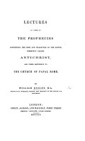 Lectures on some of the prophecies concerning     Antichrist  and their reference to the Church of Papal Rome PDF