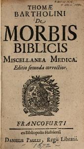 De morbis biblicis miscellanea medica