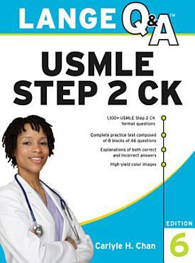 Lange Q A USMLE Step 2 CK  Sixth Edition PDF