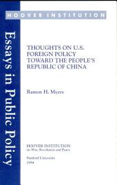 Thoughts on U.S. foreign policy toward the People's Republic of China