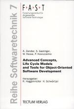 Advanced Concepts, Life Cycle Models and Tools for Object-oriented Software Development