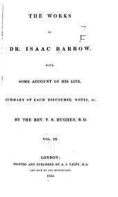 The Works of Dr. Isaac Barrow: Volume 3