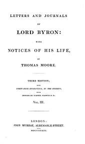 Letters and Journals of Lord Byron: With Notices of His Life