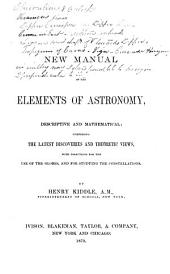 A New Manual of the Elements of Astronomy: Descriptive and Mathematical ...