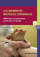 Les infirmités motrices cérébrales: Réflexions et perspectives sur la prise en charge
