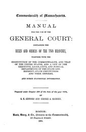 Commonwealth of Massachusetts. Manual for the use of the General court, prepared by S.N. Gifford and G.A. Marden