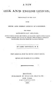 A New Greek and English Lexicon: Principally on the Plan of the Greek and German Lexicon of Schneider: the Words Alphabetically Arranged