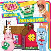 School Is Awesome!: with audio recording