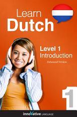 Learn Dutch   Level 1  Introduction to Dutch PDF