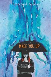 Made You Up