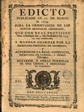 Edicto publicado en 22 de marzo de 1734, para la observancia de los nuevos aranzeles generales, que con Real Provision del Consejo de 4 de febrero de 1734, se han establecido y mandan guardar por la Escrivania Principal de Govierno y acuerdo de la Real Audiencia, Escrivania de Cámara y demas tribunales, notarios y otras personas de esta ciudad, y Principado de Cathaluña
