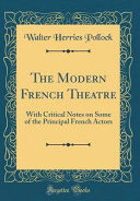 The Modern French Theatre PDF