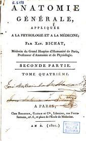 Anatomie générale, appliquée a la physiologie et a la médecine