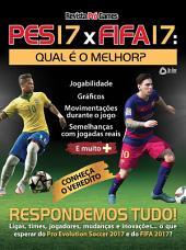 PES 17 x FIFA 17 - Revista Pró Games Ed.05