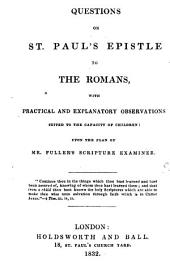 Questions on the Epistles [8pt. pt. 7, 8 are by lady Francis Egerton. Wanting the gen. title-leaf].