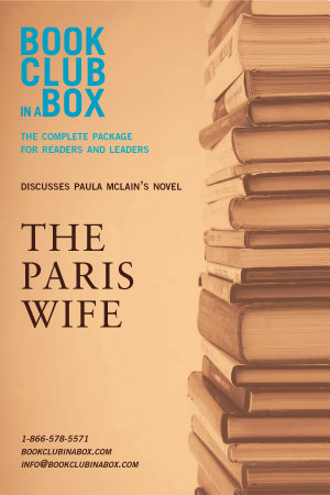 Bookclub in a Box Discusses The Paris Wife  by Paula McLain