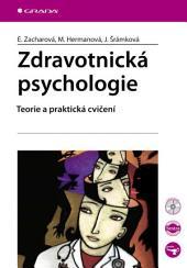 Zdravotnická psychologie: Teorie a praktická cvičení