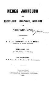 Neues Jahrbuch für Mineralogie, Geognosie, Geologie und Petrefakten-Kunde: Band 1861