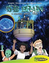 Brain: A Graphic Novel Tour