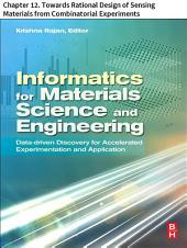 Materials Science and Engineering: Chapter 12. Towards Rational Design of Sensing Materials from Combinatorial Experiments