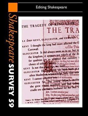 Shakespeare Survey  Volume 59  Editing Shakespeare PDF
