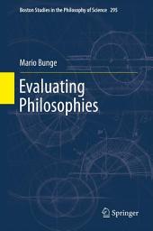 Evaluating Philosophies