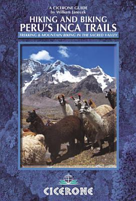 Hiking and Biking Peru s Inca Trails