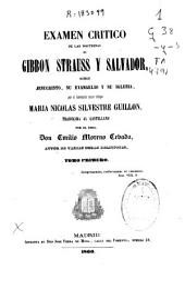 Examen crítico de las doctrinas de Gibbon Strauss y Salvador: sobre Jesucristo, su Evangelio y en Iglesia