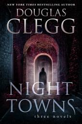 Night Towns: A Three Book Box Set of Horror Novels