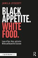 Black Appetite  White Food  PDF