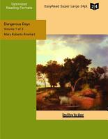 Dangerous Days  Volume 1 of 3   EasyRead Super Large 24pt Edition  PDF