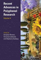 Recent Advances in Polyphenol Research: Volume 4