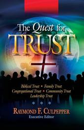 The Quest for Trust