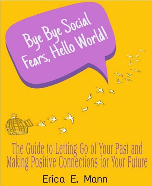 Download Bye Bye Social Fears  Hello World  Book