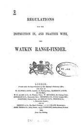 Regulations for the instruction in, and practice with, the Watkin range-finder