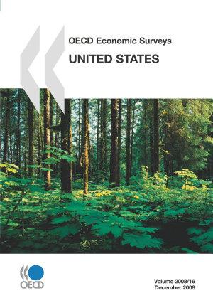 OECD Economic Surveys  United States 2008 PDF