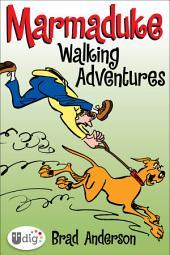 Marmaduke: Walking Adventures