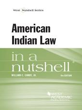 American Indian Law in a Nutshell, 6th: Edition 6