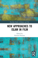 New Approaches to Islam in Film PDF