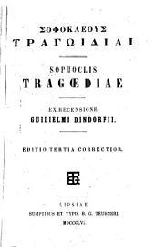Sophokleous tragōidiai: Sophoclis Tragoediae