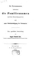 Die Personennamen  insbesondere die Familiennamen und ihre Entstehungsarten  auch unter Ber  cksichtigung der Ortsnamen PDF