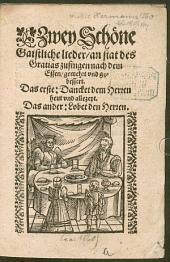 Zwei Schöne Christliche lieder an stat das Gratias zu singen nach dem Essen
