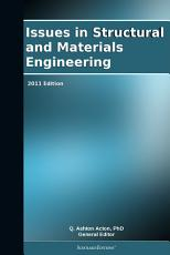 Issues in Structural and Materials Engineering  2011 Edition PDF