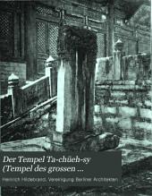 Der Tempel Ta-chüeh-sy (Tempel des grossen Erkennens) bei Peking
