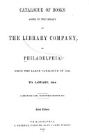 Catalogue of Books Added to the Library of the Library Company of Philadelphia  Since the Large Catalogue of 1835 PDF