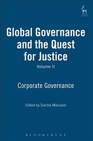 Global Governance and the Quest for Justice   Volume II PDF