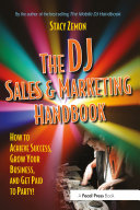 The DJ Sales and Marketing Handbook