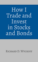 How I Trade and Invest in Stocks and Bonds PDF